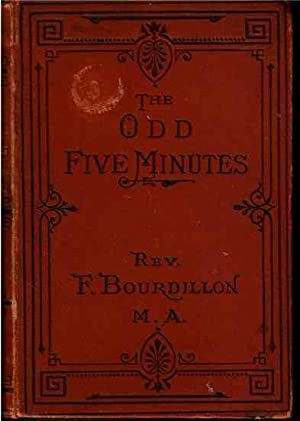 The Odd Five Minutes or Short Chapters on Serious Subjects