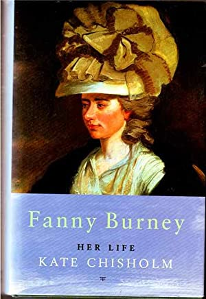 Fanny Burney: Her Life