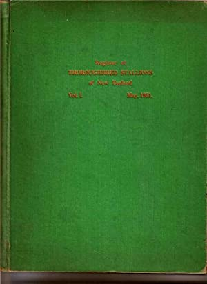 Register of Thoroughbred Stallions of New Zealand Vol I. May 1951