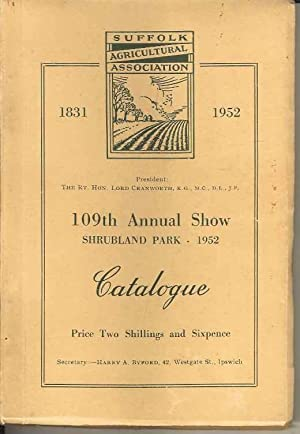 109th Annual Show Shrubland Park 1952 Catalogue (Suffolk Show)