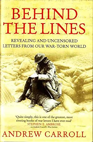 Behind the Lines: Revealing and Uncensored Letters From our War-torn World