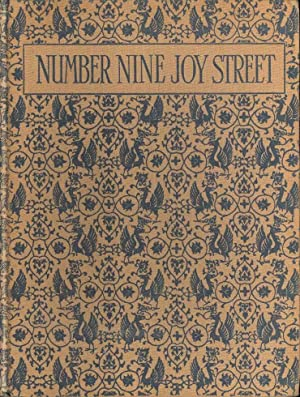 Number Nine Joy Street. A Medley of Prose & Verse for Boys and Girls