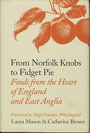 From Norfolk Knobs to Fidget Pie