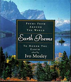 Earth Poems: Poems from Around the World to Honor the Earth