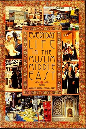 Everyday Life in the Muslim Middle East
