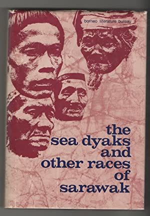 THE SEA DYAKS AND OTHER RACES OF