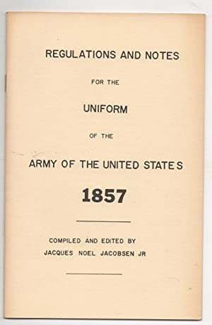 REGULATIONS AND NOTES FOR THE UNIFORM OF: JACOBSEN. J. N