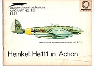 HEINKEL He111 IN ACTION. AIRCRAFT No 6