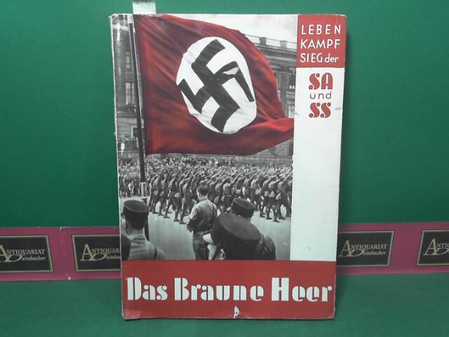Das braune Heer. -100 Bilddokumente - Leben,: Hoffmann, Heinrich und