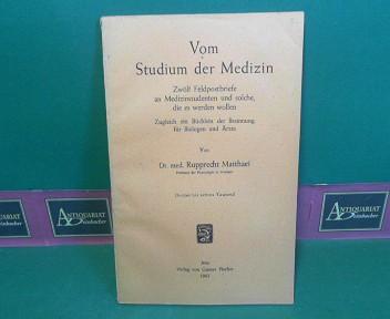 Vom Studium der Medizin - 12 Feldpostbriefe: Matthaei, Rupprecht:
