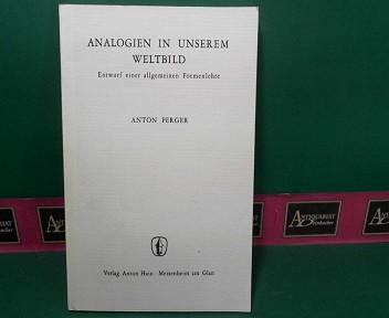 Analogien in unserem Weltbild - Entwurf einer: Perger, Anton: