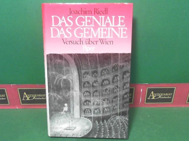Das Geniale - das Gemeine - Versuch: Riedl, Joachim und