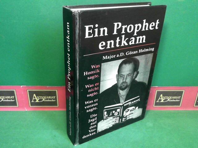 Ein Prophet entkam - Was Honsik sagte.: Holming, Göran: