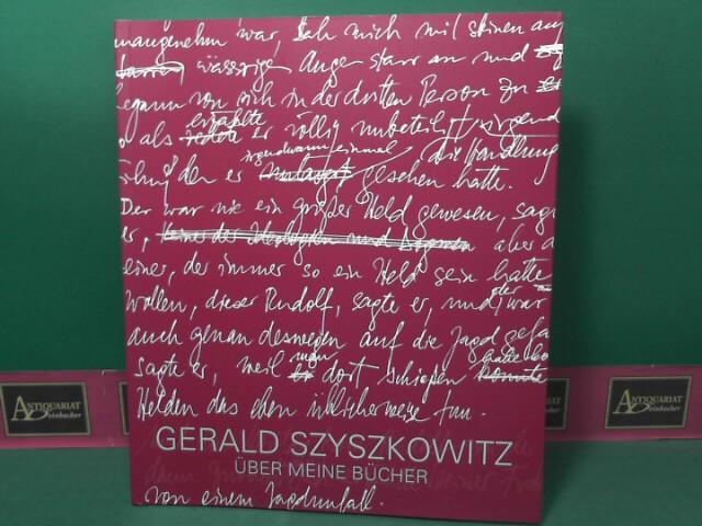Gerald Szyszkowitz - Über meine Bücher. Eine: Binder, Christoph Heinrich