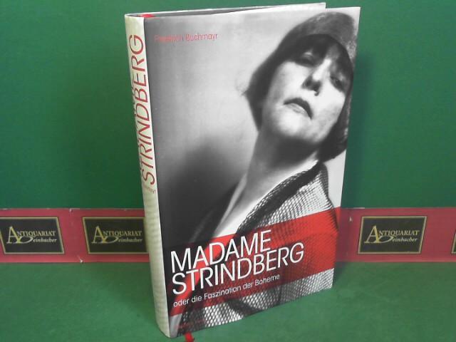 Madame Strindberg: oder die Faszination der Boheme.: Buchmayr, Friedrich: