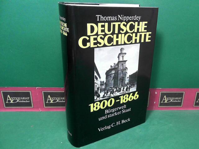 Deutsche Geschichte 1800 1866 Bürgerwelt Und Starker Staat Von