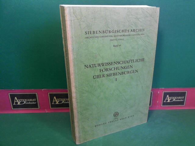 Naturwissenschaftliche Forschungen über Siebenbürgen, Band 1. (=: Wagner, Ernst und