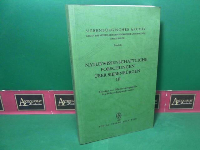 Naturwissenschaftliche Forschungen über Siebenbürgen. Band 3: Beiträge: Heltmann, Heinz und