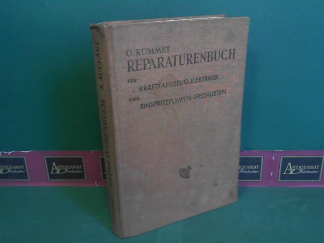 Reparaturenbuch für Kraftfahrzeug-Elektriker und Einspritzpumpen-Spezialisten.: Kümmet, H.: