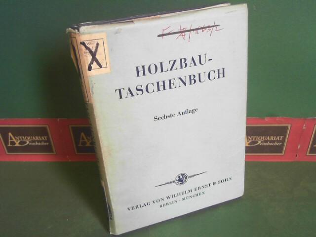 Holzbau-Taschenbuch.: Halasz, Robert von: