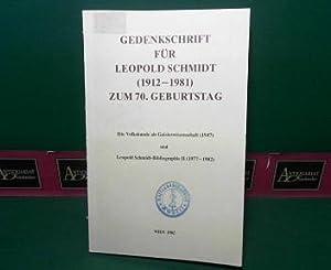 Gedenkschrift für Leopold Schmidt (1912-1981) zum 70.Geburtstag. - mit dem Wiederdruck von ...