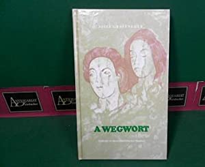 A Wegwort - Gedichte in oberösterreichischer Mundart. (= Lebendiges Wort ; Bd. 198).: ...