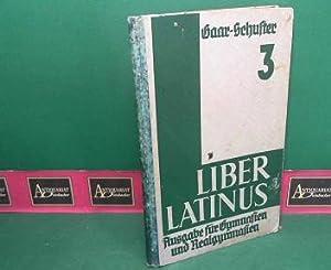 Liber Latinus - III.Teil: Lateinisches Lese- und: Schuster, Mauriz und