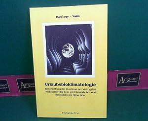 Urlaubsbioklimatologie - Beschreibung des Bioklimas der wichtigsten: Harlfinger, Otmar und