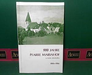 900 Jahre Pfarre Mariahof - ecclesia grazluppa - 1066-1966.: Reichenpfader, J.: