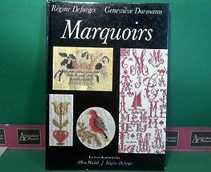 Marquoirs. (= Les Livres du point de: Dormann, Genevieve und