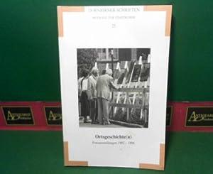 Ortsgeschichten - Fotoausstellung 1992-1998. (= Dornbirner Schriften - Beiträge zur ...