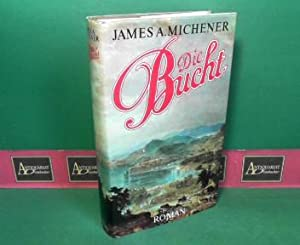 Die Bucht - Roman.: Michener, James A.: