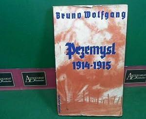 Przemysl 1914-1915.: Wolfgang, Bruno (= Pseu.v.Bruno Prochaska):