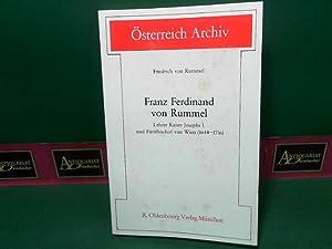 Franz Ferdinand von Rummel - Lehrer Kaiser Josephs I. und Fürstbischof von Wien (1644-1716). (...