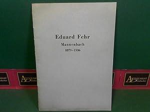 Eduard Fehr, Mannenbach 1879-1936 - Trauerfeier in