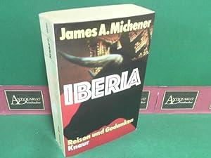Iberia - Reisen und Gedanken.: Michener, James A.: