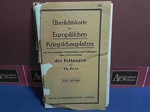 Übersichtskarte des Europäischen Kriegsschauplatzes mit den wichtigsten Verkehrslinien und ...