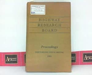 Highway Research Board - Proceedings of the Thirty-Third Annual Meeting. (= National Academy of S...
