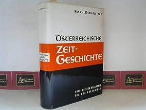 Österreichische Zeitgeschichte - Vom Ende der Monarchie bis zur Gegenwart.: Mikoletzky, Hanns Leo: