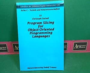 Program Slicing for Object-Oriented Programming Languages -: Steindl, Christoph: