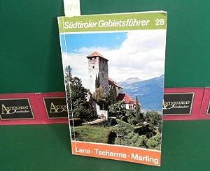 Lana, Tscherms, Marling. (= Südtiroler Gebirgeführer, Band: Hurton, Josef: