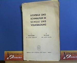 Lichtbild und Schmalfilm in der Schule und: Albrecht, Josef und
