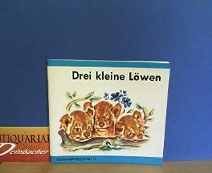 Drei kleine Löwen. (= Klein-Happybuch 11),: Probst, P.: