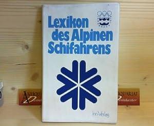 Lexikon des alpinen Schifahrens.: Fetz, Friedrich, W.