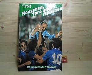 Menschen, Tore und Millionen - Österreich und die Fußball-Weltmeisterschaft 1930-1982.: ...