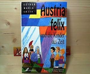 Austria felix und die Kinder der Zeit.: Lajta, Esther Maria: