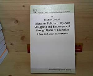 Education Policies in Uganda: Struggling and Empowerment through Distance Education. A case study ...