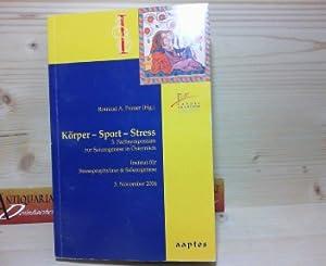 Körper-Sport-Streß. - 3.Fachsymposium zur Salutogenese in Österreich.: Perner, Rotraud A.,