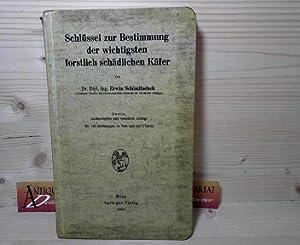 Schlüssel zur Bestimmung der wichtigsten forstlich schädlichen: Schimitschek, Erwin: