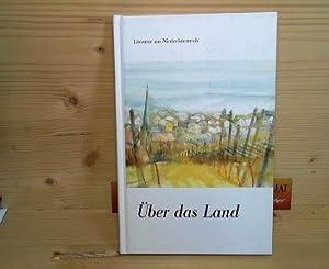 Über das Land - Literatur aus Niederösterreich.: Mlakar, Alexander, Alois